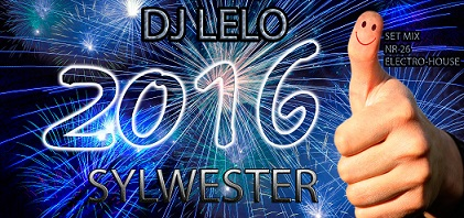 DJ Lelo Set Mix Nr 26 Electro-House / Sylwester (2016)